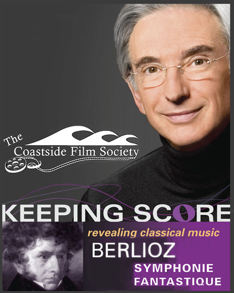 The Coastside Film Society to screen a documentary about Berlioz and the Symphonie Fantastique